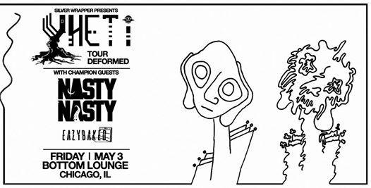 Yheti w NastyNasty & Eazybaked [at] Bottom Lounge 53