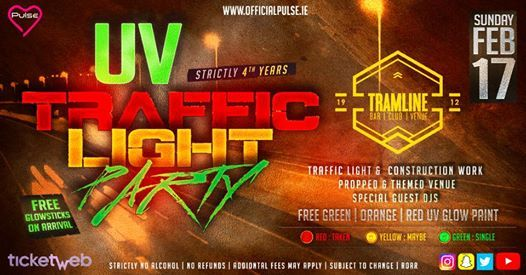 4th Year Traffic Light Party at Tramline-Sold Out