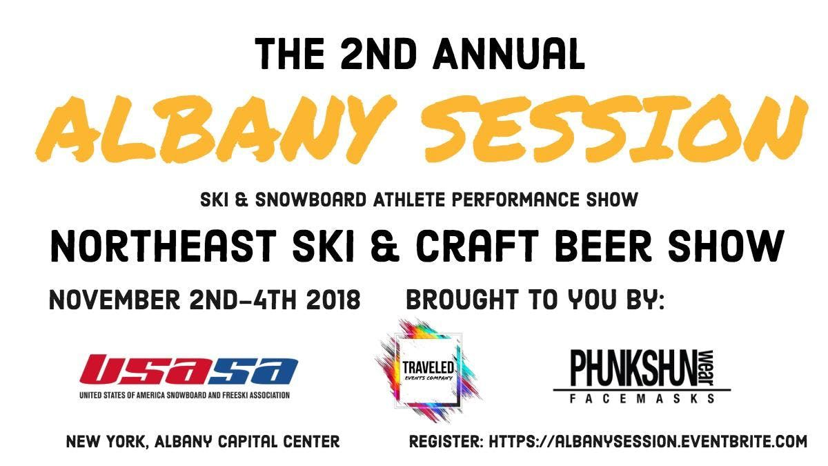 THE ALBANY SESSION  The Northeast Ski and Craft Beer Show