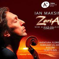 Kalos Music presents Ian Maksin in Aventura FL - &quotZaria&quot
