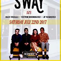 Thee Day Party w Sway DJs (Iggy Smalls Victor Rodriguez JF Marquez) on the Kinki patio