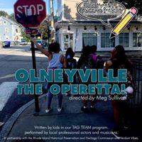 Olneyville the Operetta