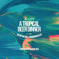 A Tropical Beer Dinner by HK on the Bay x Commonwealth