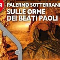 Palermo Sotterranea sulle orme dei Beati Paoli