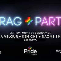 Pride Toronto and Nuit Blanche present DRAG  PARTY