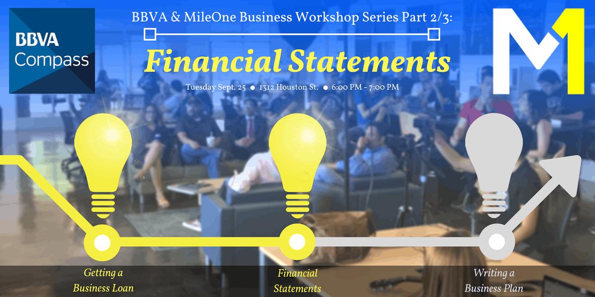 BBVA & MileOne Business Workshop (23) - Financial Statements