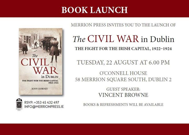 Launch The Civil War In Dublin At OConnell House 58 Merrion