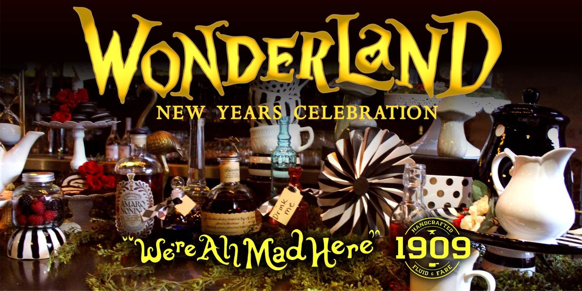 1909 new years eve wonderland theme party at 1909 gastropub temecula