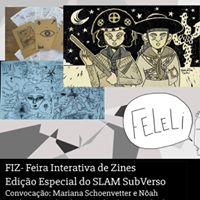 FIZ - Feira Interativa de Zines e afins  SubVerso Slam