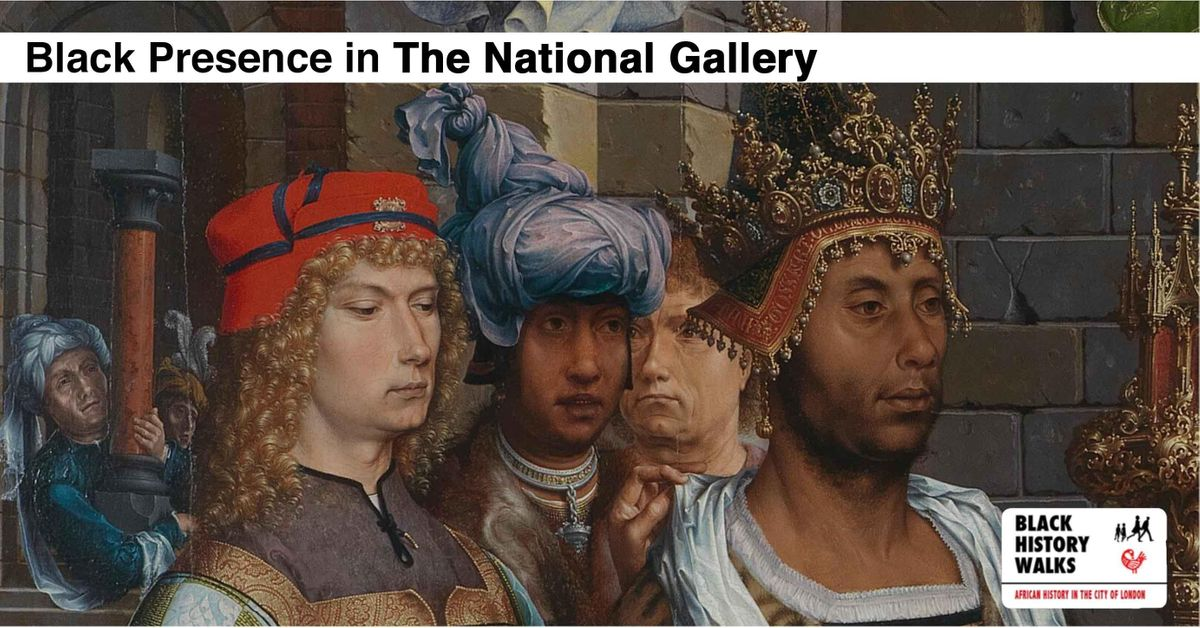 Black Presence in the National Gallery (8th December)