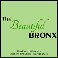 The Beautiful Bronx - Student Art Show