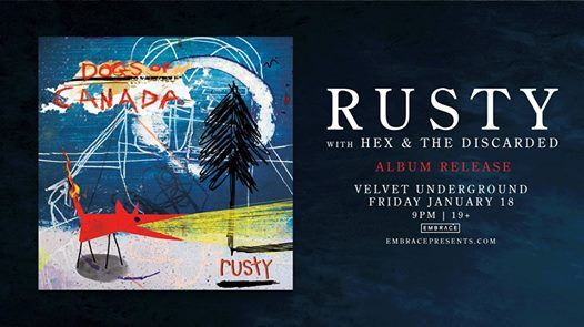Rusty Album Release Show at Velvet Underground  Jan 18