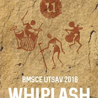 BMSCE Utsav 2016 presents Whiplash