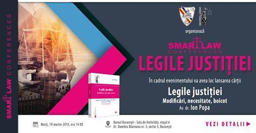 Smart Law Conferences Legile Justiiei