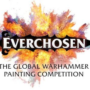 Everchosen  The Global Warhammer Painting Competition