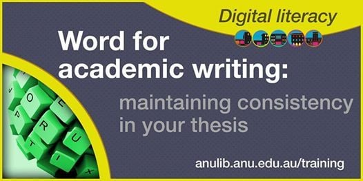 Word for academic writing maintaining consistency in your thesis