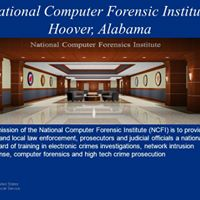 National Computer Forensics Institute College &amp Career Series