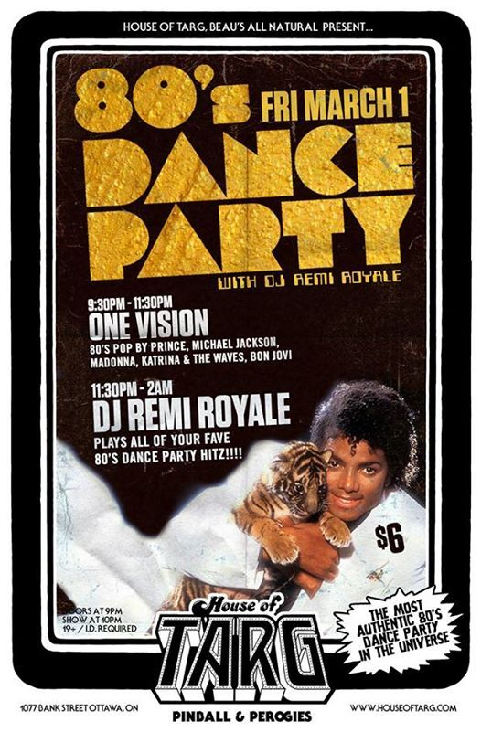 80s DANCE PARTY w DJ Remi Royale  One Vision