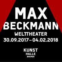 Max Beckmann.Welttheater