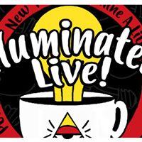 Illuminated Live Episode 001