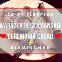 Warsztaty Szamaskie Bd Sob i Ceremonia CaCao