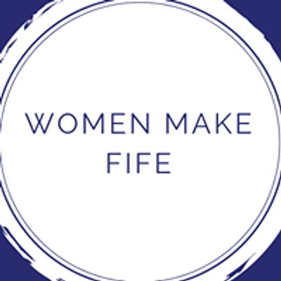 Women Make Fife