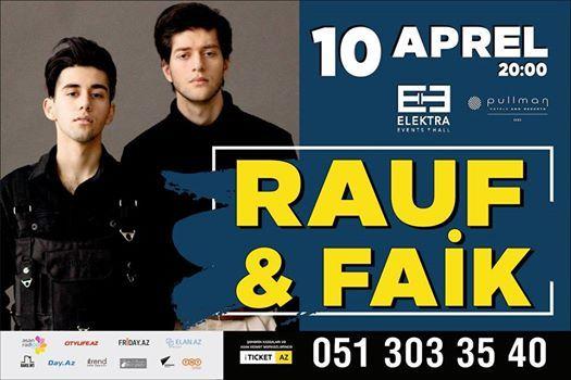 RAUF & FAIK  Live in Baku