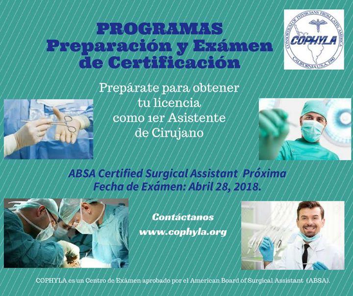 Certificación Asistente de Cirujano at COPHYLA LA, California ...