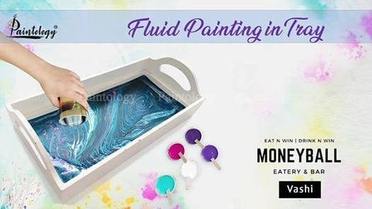 Fluid Painting in a Tray at Vashi - By Paintology