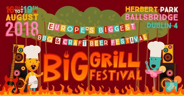 Big Grill Festival Aug 16-19th 2018