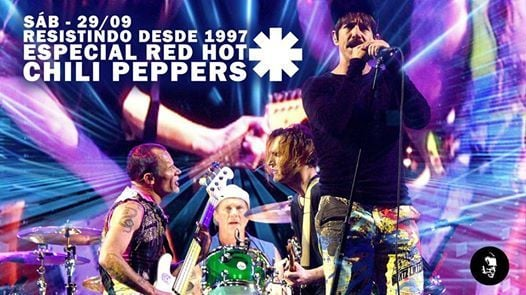 Resistindo Desde 1997- Especial Red Hot Chili Peppers