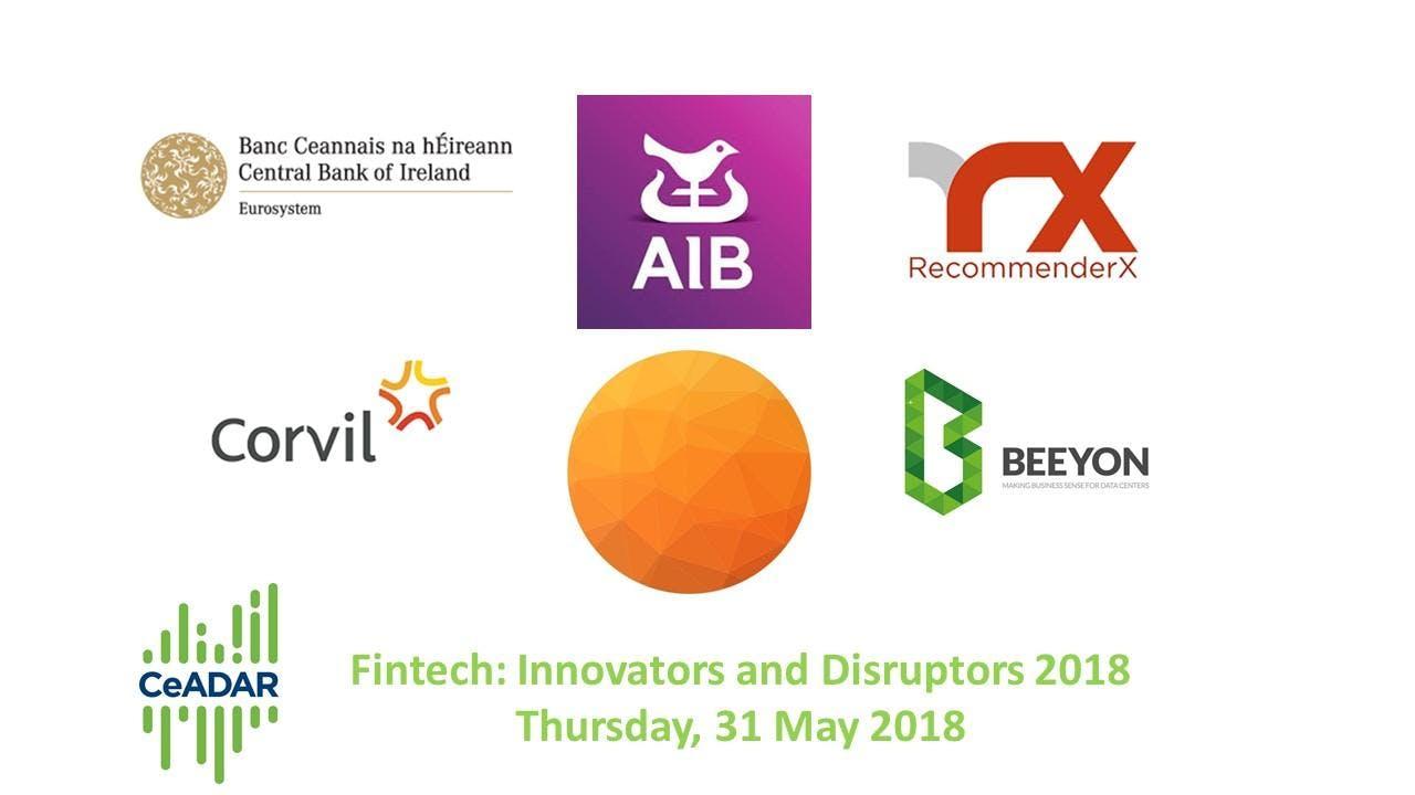 CeADAR & Fintech Innovators and Disruptors 2018