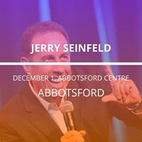 Jerry Seinfeld in Abbotsford