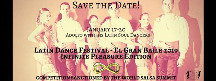 Latin Dance Festival El Gran Baile - Infinite Pleasure Edition