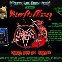 Ganja Bus from Hell To see Slayer Sat aug 5th Forum