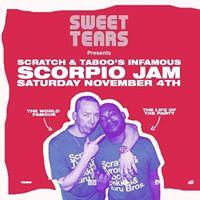 Sweet Tears Scratch &amp Taboos Scorpio Jam