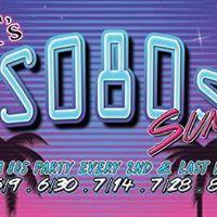 SO80s - Friday May 26th