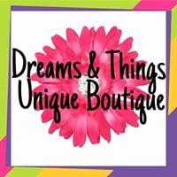 Dreams &amp Things Grand Opening