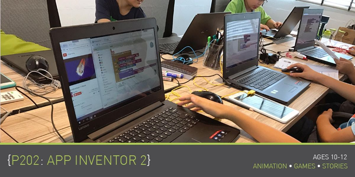 Coding for Kids - P202 App Inventor 2 Course (Ages 10-12)  Parkway Parade