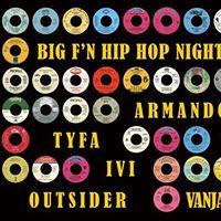 Big Fn Hip Hop Night Epic