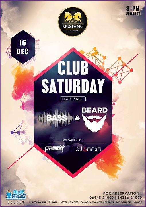 Club Saturday ft Bass & Beard
