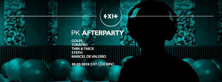 PK Afterparty w Golpe & Toktko - EXIT Club Brno