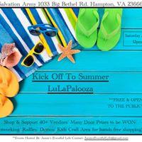 Kick Off To Summer LuLaPalooza