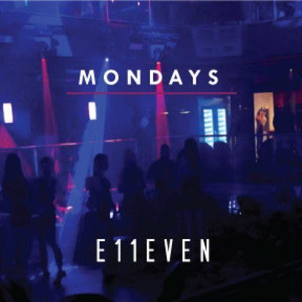 E11even Mondays at E11even Guestlist - 1072019