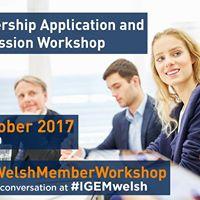 IGEM Welsh Section Membership Application &amp Progression Workshop