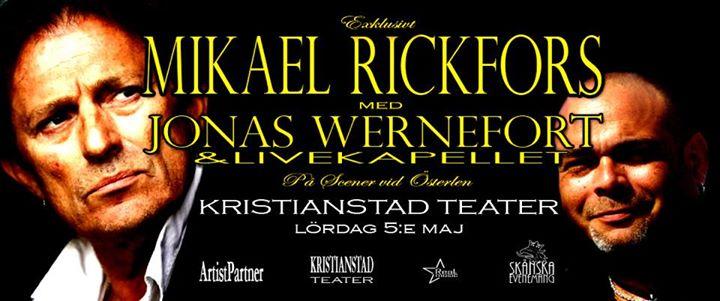 Rickfors Wernefort & Livekapellet - Kristianstad Teater