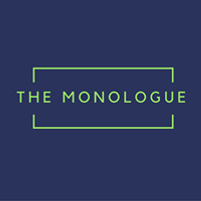 The Monologue