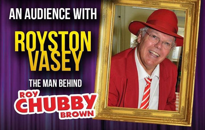 Royston Vasey Chubby