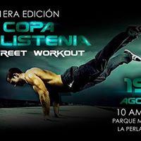 1era Edicin Copa Calistenia &amp Street Workout