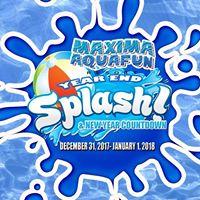 Maxima Aquafun Year End Splash Party